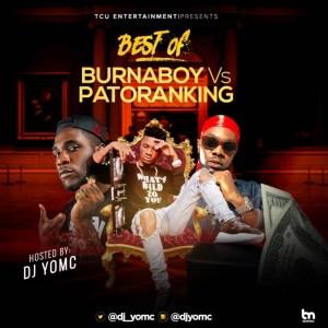 DJ YomC - Best Of Burna Boy Vs Patoranking